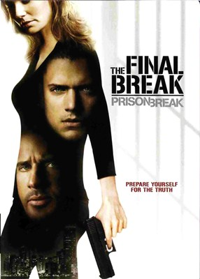 thefinalbreak Download   Prison Break   O Resgate Final AVI Dual Áudio + RMVB Dublado