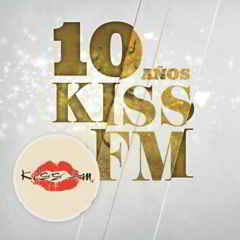 10%2BAnos%2BKiss%2BFM%2B%25282012%2529 Download   10 Anos Kiss FM (2012)