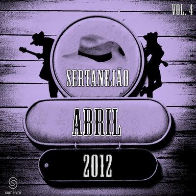 sertanejao2 Download   Sertanejão Vol.4 : Abril 2012