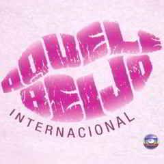 abint Download   Trilha Sonora   Aquele Beijo Internacional